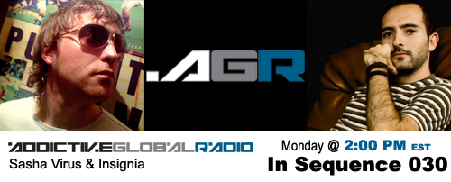Addictive Global Radio - In Sequence 030 with Sasha Virus and Insignia (08-18-08)