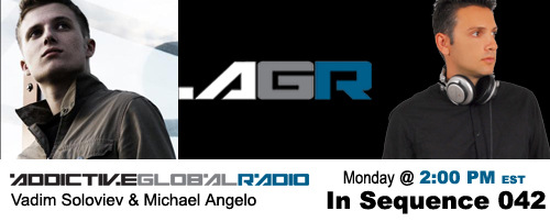 Addictive Global Radio - In Sequence 042 with Vadim Soloviev and Michael Angelo (12-08-08)