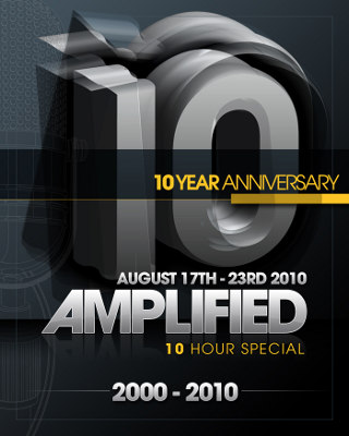 Amplified Radio 10 Year Anniversary and 10 Hour Show (2010-08-21)