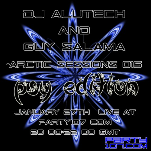 Arctic Sessions 015 Psy Edition with Alutech and Guy Salama