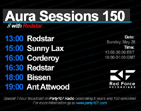 Aura Sessions 150 with Redstar, Bissen, Corderoy, Sunny Lax, and Ant Attwood (2010-03-28)