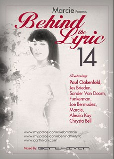 Behind The Lyric 014 with Marcie, Paul Oakenfold, Jes Brieden, Sander van Doorn, and more (09-15-09)