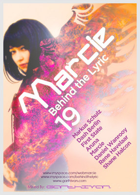 Behind The Lyric 019 with Marcie, Markus Schulz, Dash Berlin, First State, and more (2010-07-20)