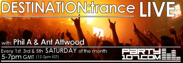 DESTINATION:trance One Year Anniversary with Ant Attwood, Phil A, and Mark Kane (01-19-08)