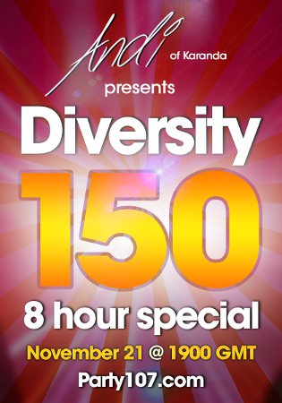 Diversity 150 Eight Hour Special with Andi (of Karanda) - November 21, 2009