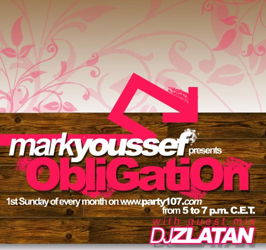 Obligation May 2007 with Mark Youssef and DJ Zlatan