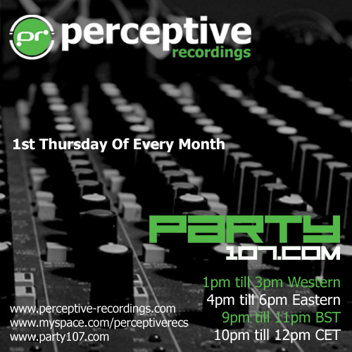 The Perceptive Recordings Show Debut - September 4, 2008
