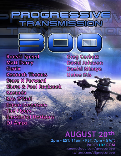 Progressive Transmission 300 - 17 Hour Broadcast (2011-08-20)