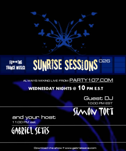 Sunrise Sessions 026 with Gabriel Setis and Simon Toft (03-05-08)