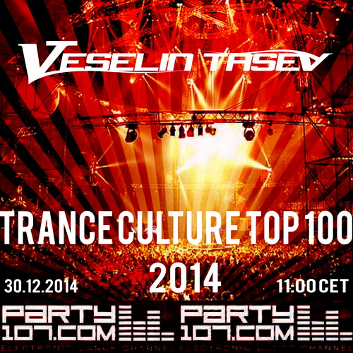 Trance Culture Top 100 of 2014 - 8 Hour Broadcast (2014-12-30)