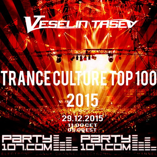Trance Culture Top 100 of 2015 - 7+ Hour Show (2015-12-29)