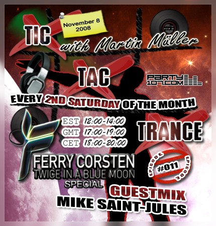 Tic Tac Trance 011 with Martin Mueller and guest Mike Saint-Jules (11-08-08)