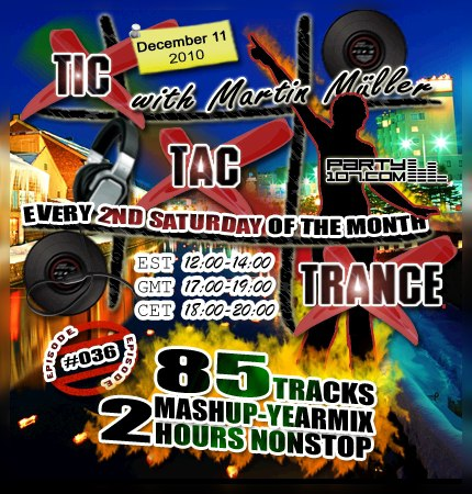 Tic Tac Trance 2010 Yearmix with Martin Mueller (2010-12-11)