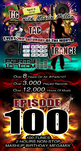 Tic Tac Trance 100 - 8 Year Birthday with Martin Mueller! (2016-04-09)