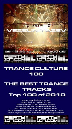 Trance Culture Top 100 of 2010 with Veselin Tasev (2010-12-28)