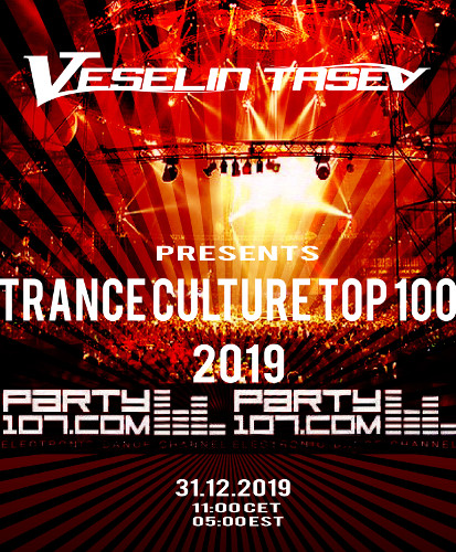 Trance Culture Top 100 of 2019 - 7+ Hour Nonstop Mix (2019-12-31)