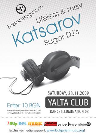 Trance Illumination 03 LIVE with Katsarov, Lifeless & mrsy, and Sugar DJ's (11-28-09)