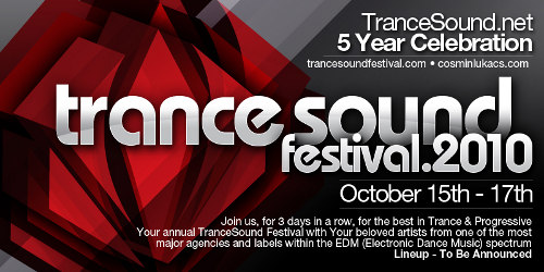 TranceSound Festival 2010 To Celebrate 5 Years of TranceSound.net