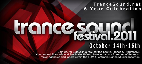 TranceSound Festival 2011 - October 13, 14, and 15, 2011