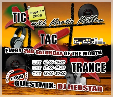 Tic Tac Trance 009 with Martin Mueller and guest Redstar (09-13-08)