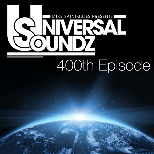 Universal Soundz 400 with Mike Saint-Jules (2014-02-11)!
