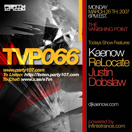 The Vanishing Point 066 with Kaenow, ReLocate, and Justin Dobslaw (03-26-07)