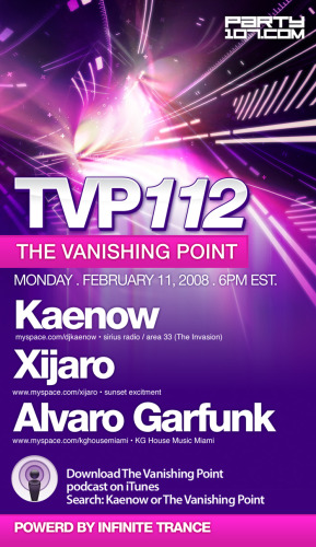 The Vanishing Point 112 with Kaenow, XiJaro, and Alvaro Garfunk (02-11-08)