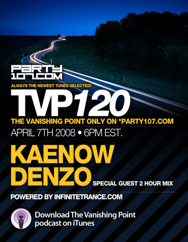 The Vanishing Point 120 with Kaenow and Denzo (04-07-08)