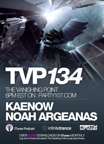 The Vanishing Point 134 with Kaenow and Noah Argeanas (07-14-08)