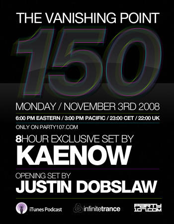 The Vanishing Point 150 Nine Hour Special with Kaenow and Justin Dobslaw (11-03-08)