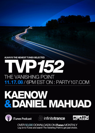 The Vanishing Point 152 with Kaenow and Daniel Mahuad (11-17-08)