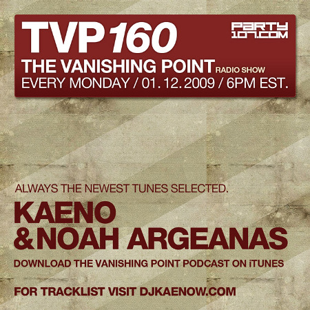 The Vanishing Point 160 with Kaeno and Noah Argeanas (01-12-09)