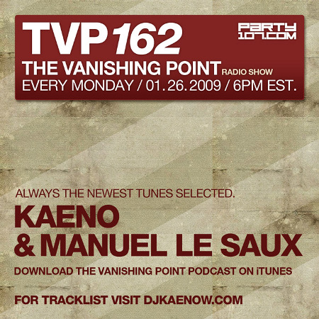 The Vanishing Point 162 with Kaeno and Manuel Le Saux (01-26-09)