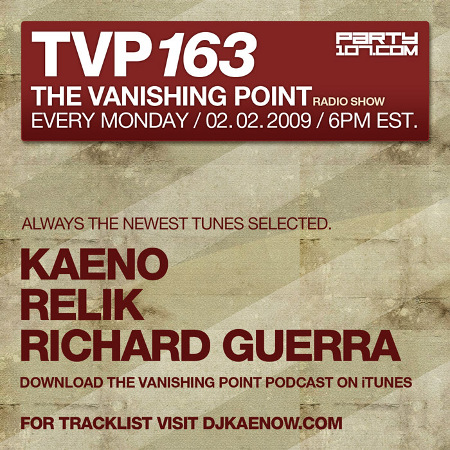 The Vanishing Point 163 with Kaeno, Relik, and Richard Guerra (02-02-09)