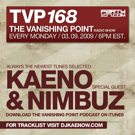 The Vanishing Point 168 with Kaeno and Nimbuz (03-09-09)