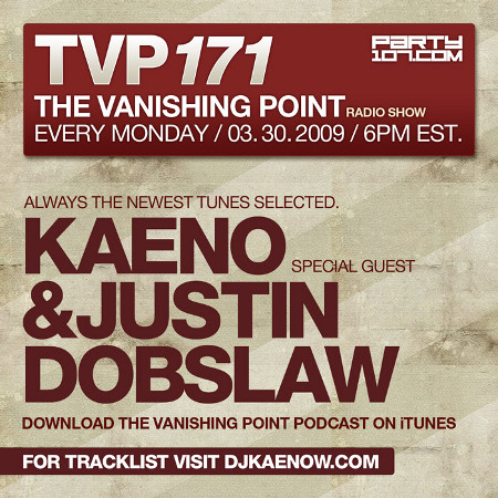 The Vanishing Point 171 with Kaeno and Justin Dobslaw (03-30-09)