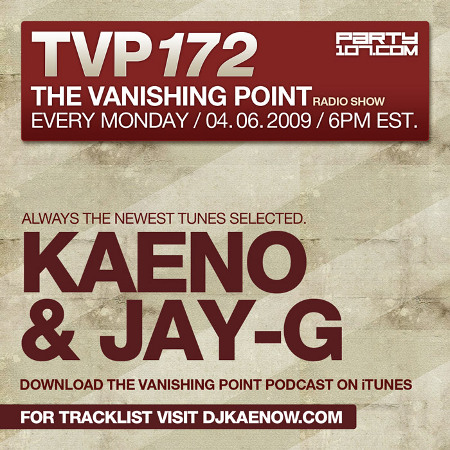The Vanishing Point 172 with Kaeno and Jay G (04-06-09)
