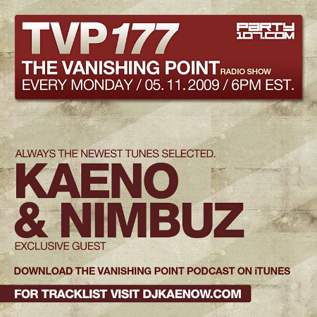 The Vanishing Point 177 with Kaeno and Nimbuz (05-11-09)