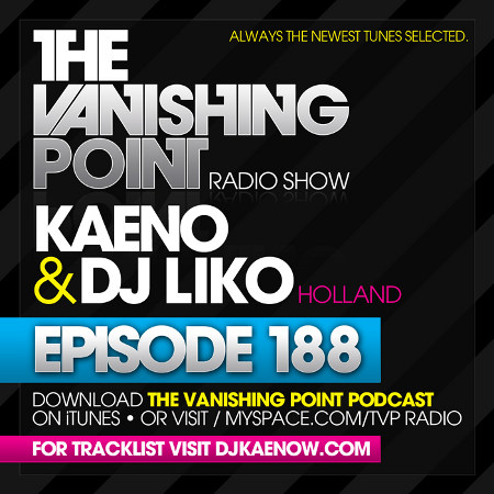 The Vanishing Point 188 with Kaeno and DJ Liko (07-27-09)