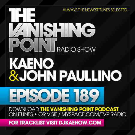 The Vanishing Point 189 with Kaeno and John Paullino (08-03-09)