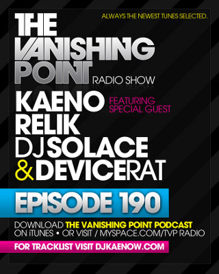 The Vanishing Point 190 with Kaeno, Relik, DJ Solace, and Devicerat (08-10-09)