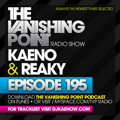 The Vanishing Point 195 with Kaeno and Reaky (09-14-09)