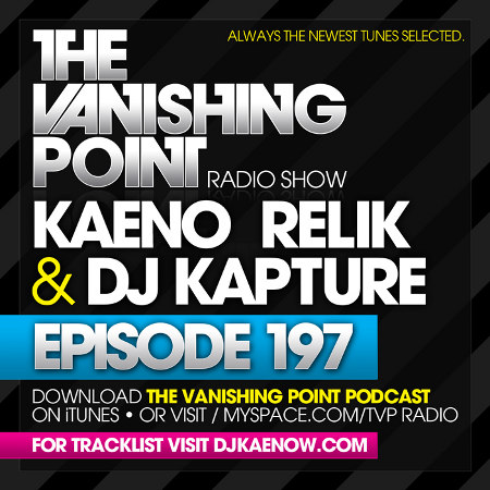 The Vanishing Point 197 with Kaeno, Relik, and DJ Kapture (09-28-09)
