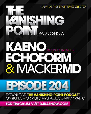 The Vanishing Point 204 with Kaeno, Echoform, and MACKerMD (11-16-09)