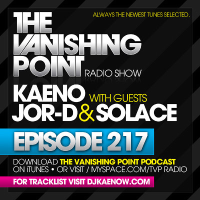The Vanishing Point 217 with Kaeno, j0r-D, and Solace (2010-02-15)