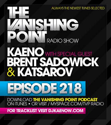 The Vanishing Point 218 with Kaeno, Brent Sadowick, and Katsarov (2010-02-22)