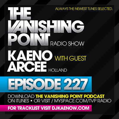 The Vanishing Point 227 with Kaeno and ArCee (2010-04-19)