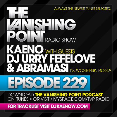 The Vanishing Point 229 with Kaeno and DJ Urry Fefelove & Abramasi (2010-05-10)