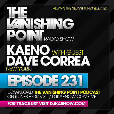 The Vanishing Point 231 with Kaeno and David Correa (2010-05-24)