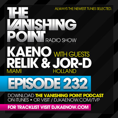 The Vanishing Point 232 with Kaeno, Relik, and j0r-D (2010-05-31)